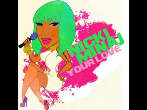 Nicki Minaj - Your Love Official
