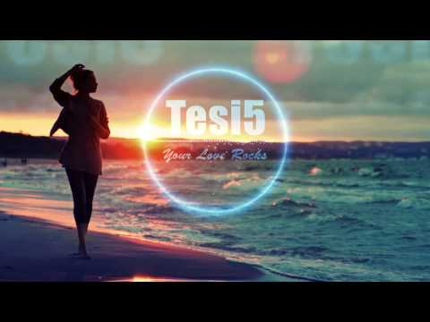 Tesi5 - Your Love Rocks (feat.N*Grandjean)