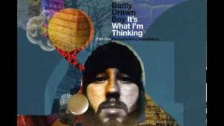 Badly Drawn Boy - I Saw You Walk Away