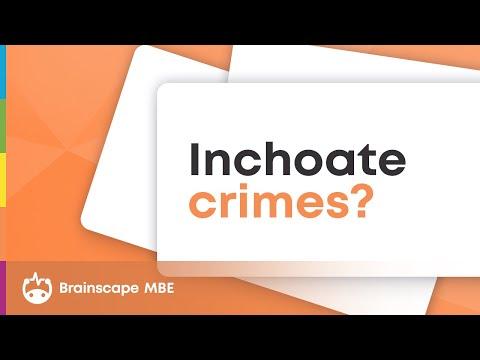 Criminal Law: Inchoate