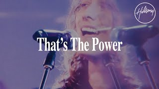 That's The Power - HiĮlsong Worship