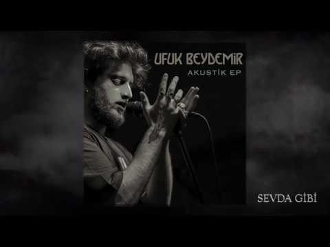 Ufuk Beydemir - Sevda Gibi (Akustik)