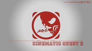 Cinematic Quest 2 by Johannes Bornlöf - [Action Music]