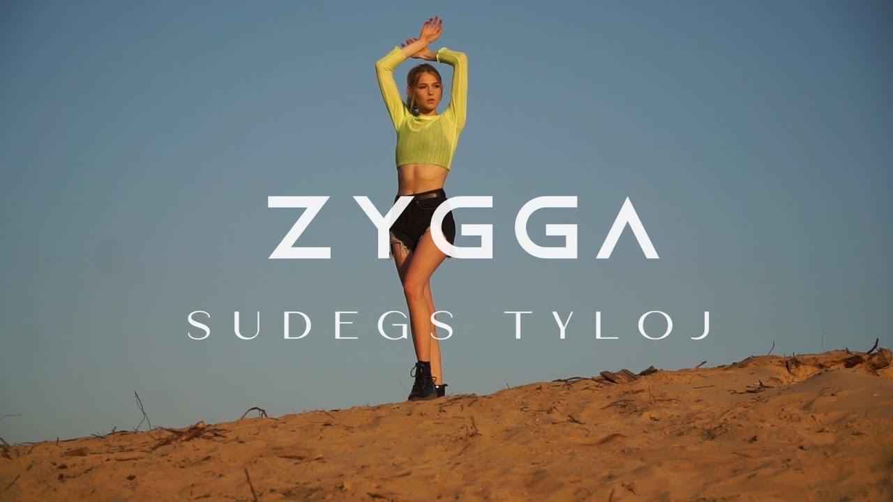 ZYGGA - Sudegs tyloj (Naujiena 2020)