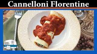 Cannelloni Florentine - White Trash Cooking