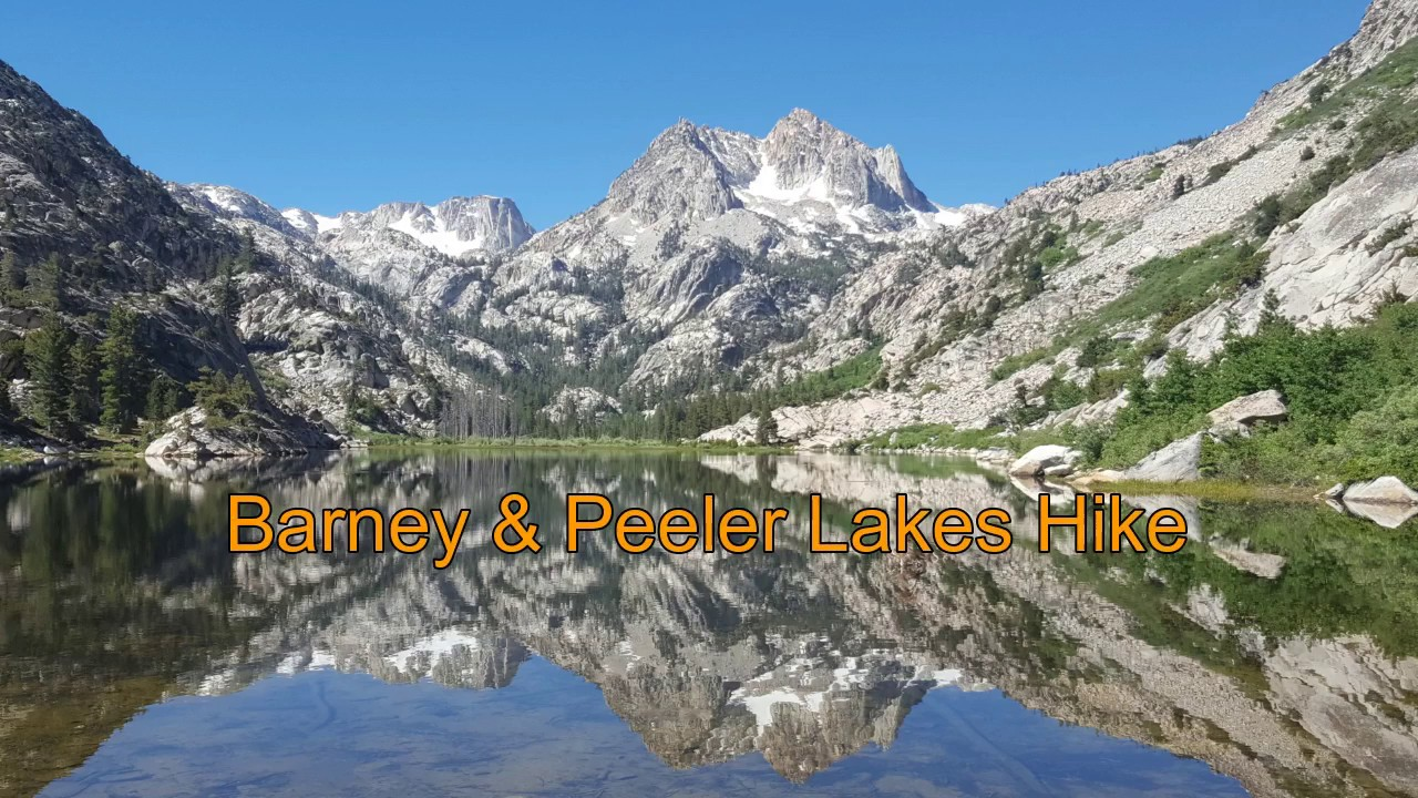 Barney and Peeler Lakes hike