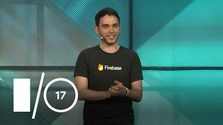 Great App Performance with Firebase (Google I/O '17)