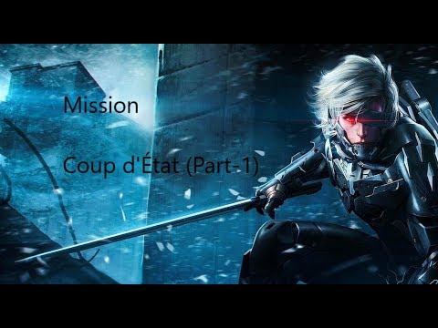 Metal Gear Rising Revengeance Gameplay Walkthrough - Mission 2  - Coup d'État (Part-1)