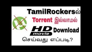 Tamilrockers how to uc browser download s without torrent app