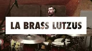 LUTZ! - La Brass Lutzus (LaBrassBanda Cover)