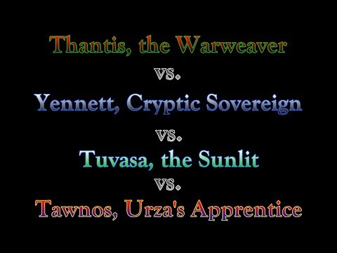 Commander 2018 Gameplay: Out of the Box: Thantis v. Tawnos v. Yenett v. Tuvasa