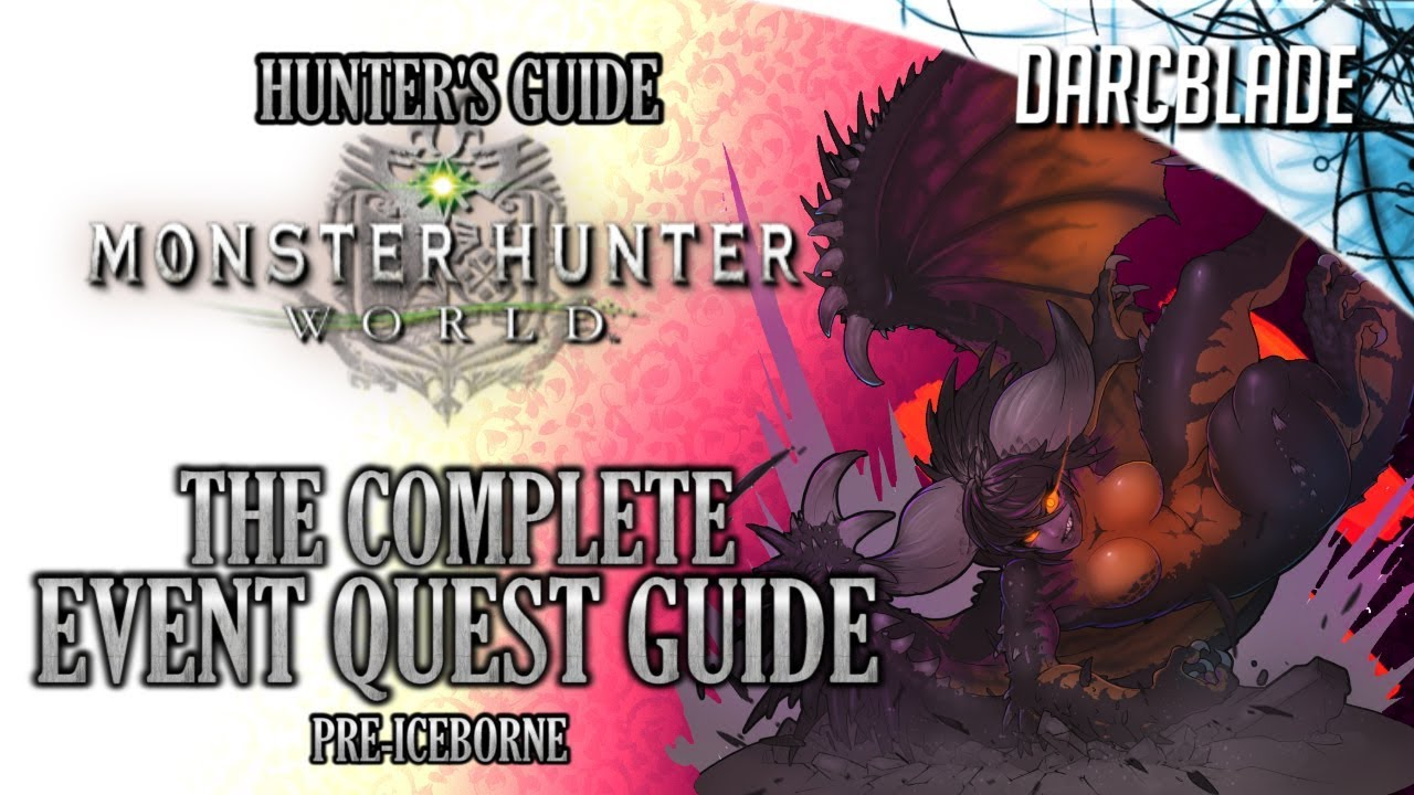 The Complete Event Quest Guide : MHW : All the Weapons