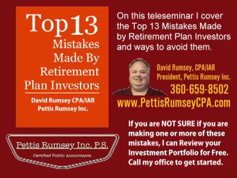13 Investment Mistakes by Retirees - David Rumsey, CPA/IAR