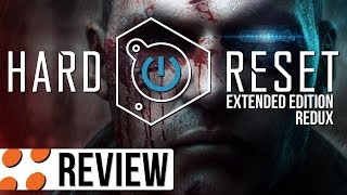 Hard Reset: Extended Edition & Redux Video Review