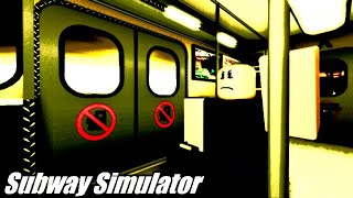 ROBLOX Subway Simulator but every time I die time slows down