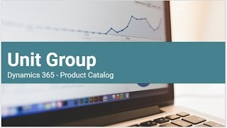 Unit Groups in  Dynamics 365