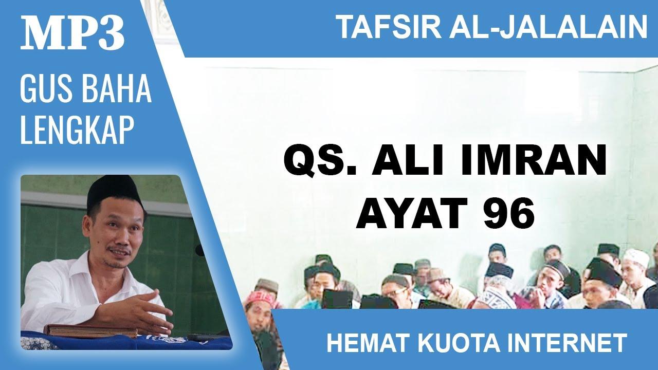 MP3 Gus Baha Terbaru # Tafsir Al-Jalalain # Ali Imran 96