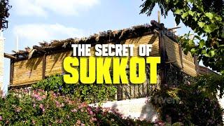 The Secret of Sukkot