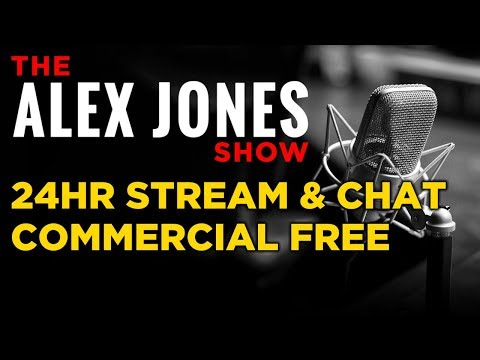 24HR Stream & Chat of The Alex Jones Show (Commercial Free)