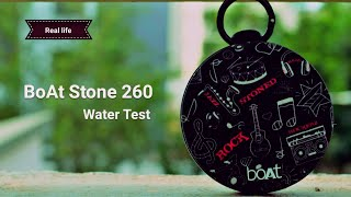 BoAt stone 260 (Real life) water test