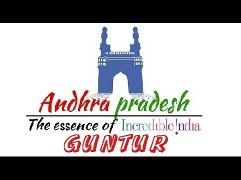 GUNTUR | Andhra Pradesh Tourism | Top Places to Visit in Andhra Pradesh | Incredible India
