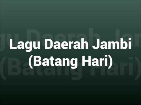 Lagu Daerah Jambi - Batang Hari
