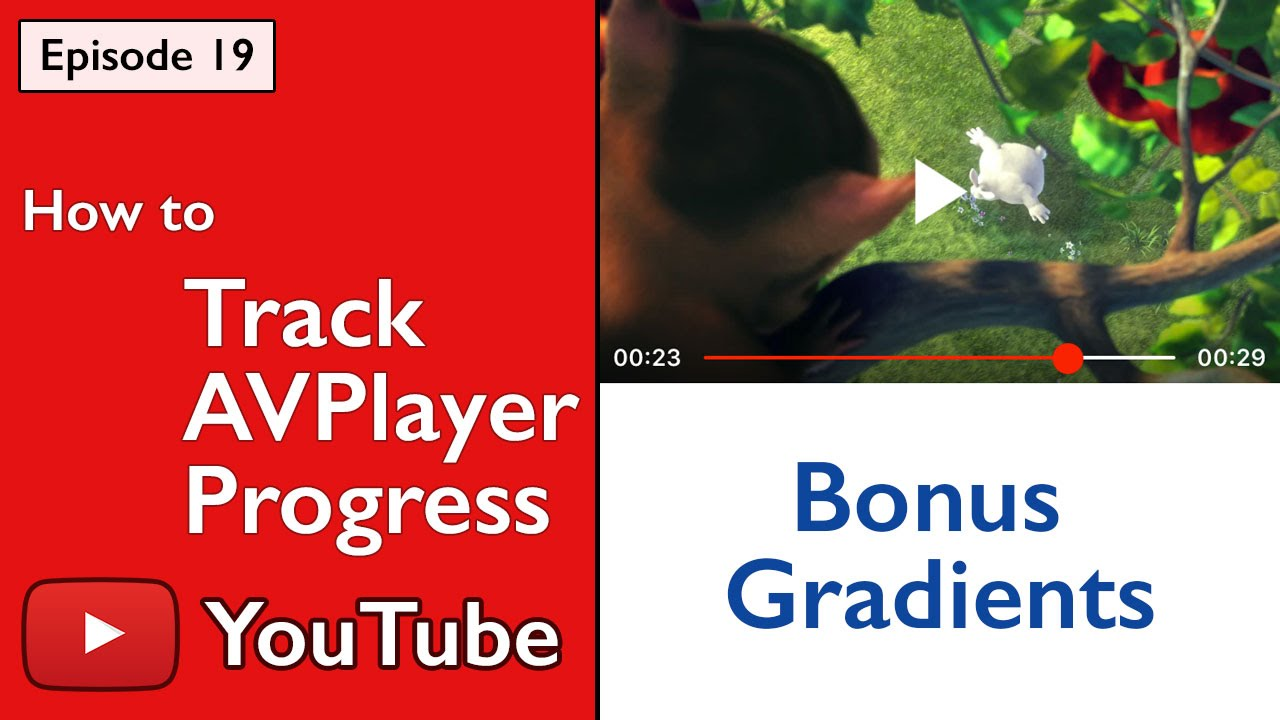 Swift: YouTube - How to Track Progress of AVPlayer and Bonus