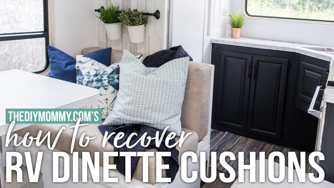 How To Recover Rv Dinette Cushions Our Diy Camper