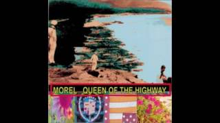 Watch Morel The Queen Of The Highway video