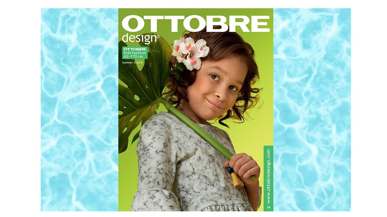 332db32a876 OTTOBRE design® summer 3 2018 - YouTube