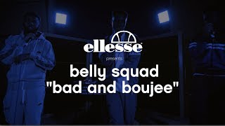 Belly Squad  - Bad And Boujee X ellesse Make it Music