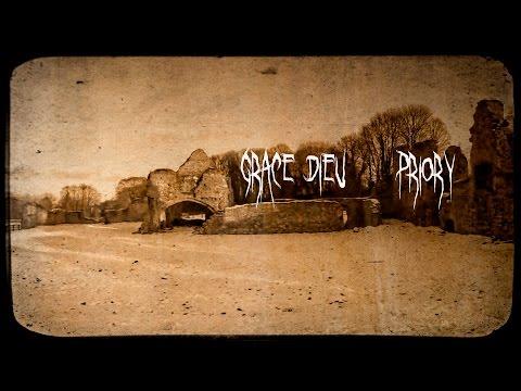 Episode 4 -  Grace Dieu Priory - Paranormal Investigation