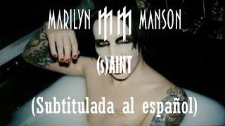 Marilyn Manson - (s)AINT (Subtitulada al español)
