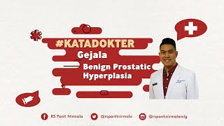 Benign Prostatic Hyperplasia (Enlarged Prostate), its Causes and Symptoms.