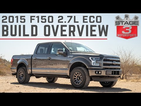 Stage 3 Motorsports 2015 F150 2.7L EcoBoost Lariat Project Truck Overview