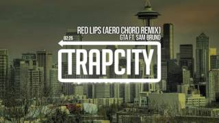 gta   red lips aero chord remix