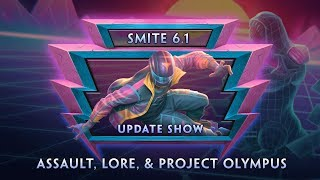 SMITE - 6.1 Update Show VOD (Day 1) - Assault, Lore, & Project Olympus