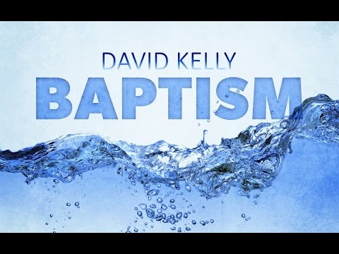 Baptism of David Kelly - June 12, 2016