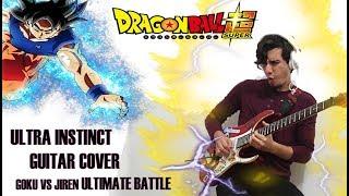 Dragon Ball Super: Goku VS Jiren ULTIMATE BATTLE! FULL VERSION Ultra Instinct GUITAR COVER