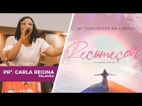 26º Congresso da CIBESC - Pastora Carla Regina l Palavra