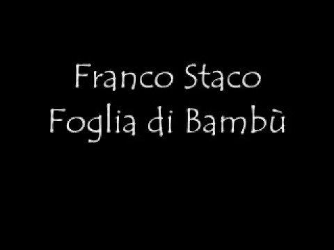 Franco Staco Foglia di bambù