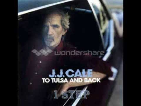 J.J. Cale - I Step  ( One Step )