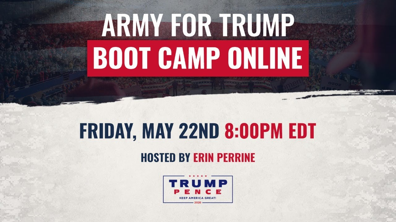 12 PM.      REPLAY: Army for Trump Boot Camp Online with Erin Perrine, Tommy Hicks, and MORE!