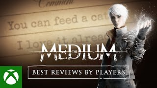 The Medium - Best Reviews by Players