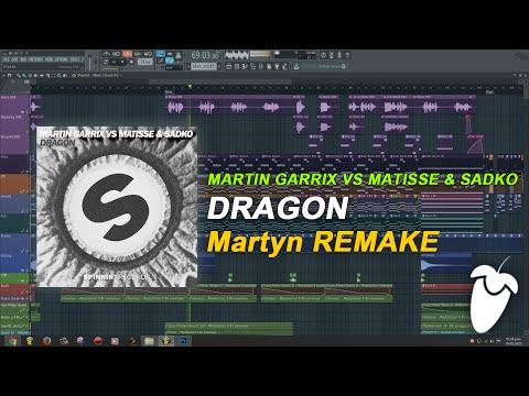 Martin Garrix vs Matisse & Sadko - Dragon (Original Mix) (FL Studio Remake + FLP)
