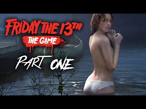 FRIDAY THE 13TH Gameplay Walkthrough Part 1 - MY FIRST GAME (Full Game) - 동영상