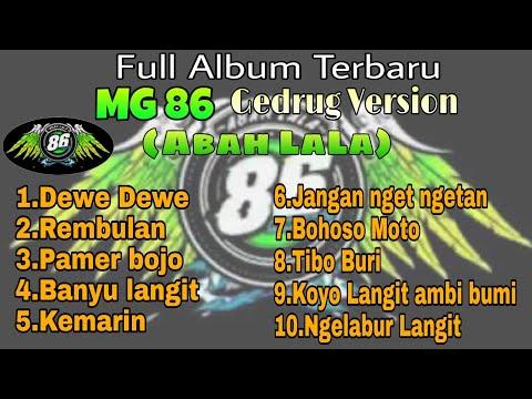 #mg86#abahlala Mg 86 Full Album //dewe Deweabah Lala Terbaru 2019