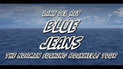 Lana Del Rey - Blue Jeans [The Norman Fucking Rockwell! Tour] [Studio Version]