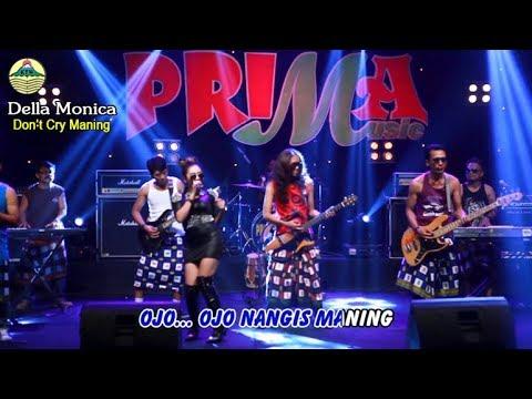 Download Lagu Della Monica - Don't Cry Maning