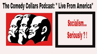 Episode 8 : Socialism ...Seriously